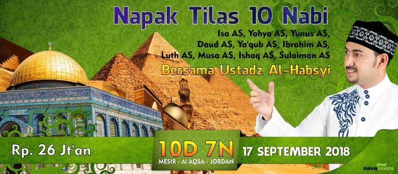 Napak Tilas 10 Nabi Ustad Ahmad Alhabsy Navatour