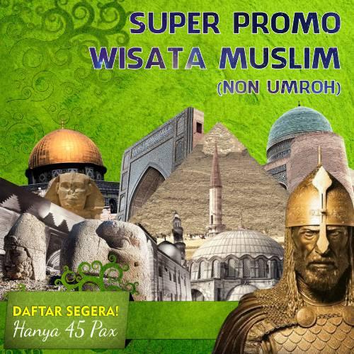 Super Promo Wisata Muslim