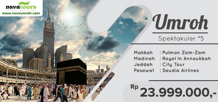 Umroh murah 2019 2020 Jakarta super promo bintang 5 Nava Tour