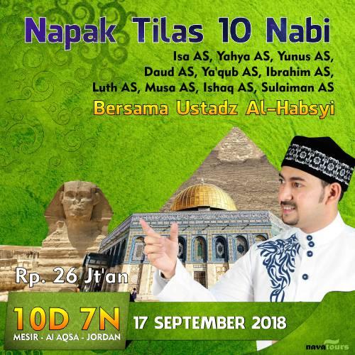 NAPAK TILAS (HALAL TOUR) 10 NABI BERSAMA UST AHMAD AL-HABSYI
